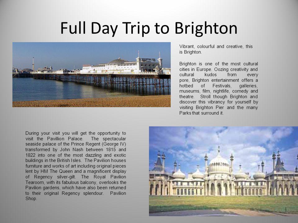 Full Day Trip to Brighton