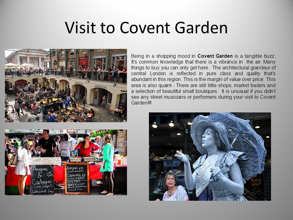 Visit to Covent Garden