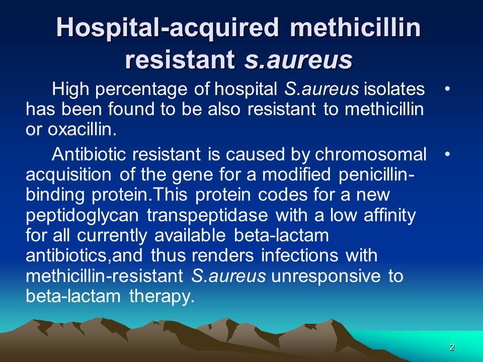 Hospital-acquired methicillin resistant s.aureus