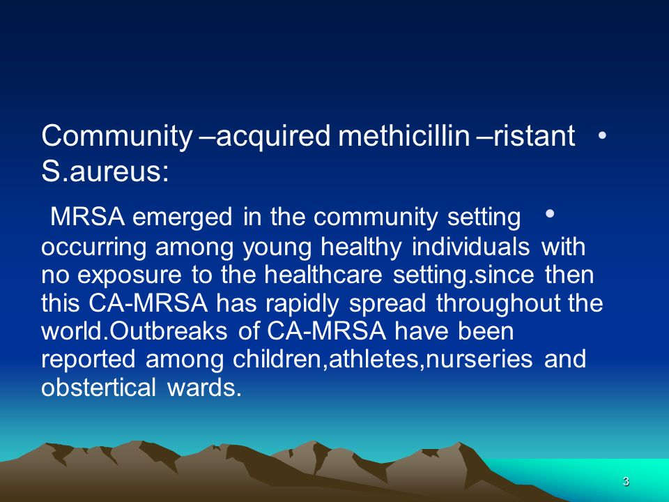 Community –acquired methicillin –ristant S.aureus: