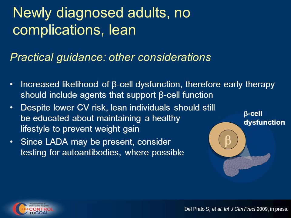 Newly diagnosed adults, no complications, lean