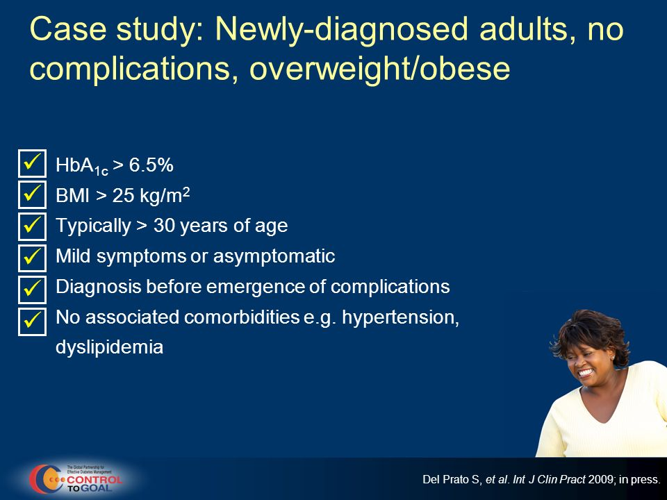 Case study: Newly-diagnosed adults, no complications, overweight/obese