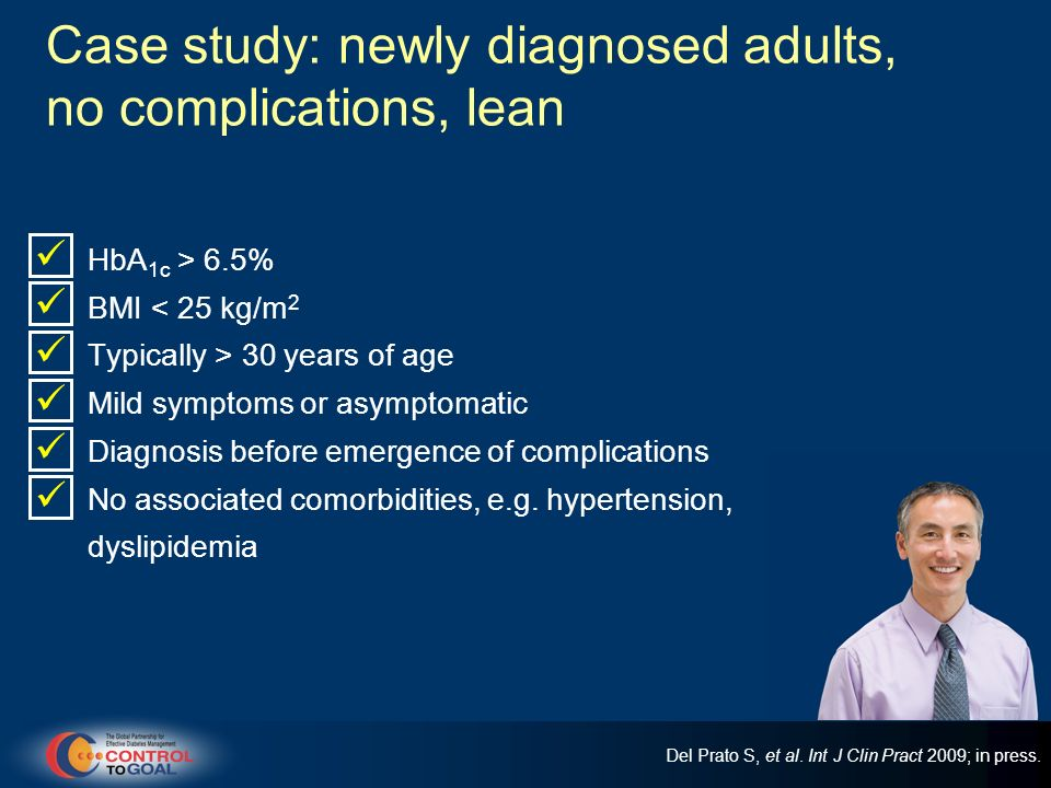 Case study: newly diagnosed adults, no complications, lean