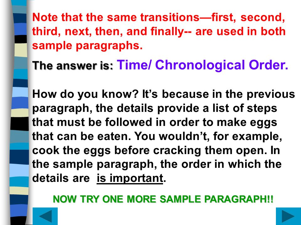 The answer is: Time/ Chronological Order.