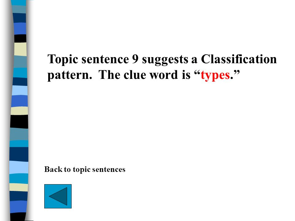 Topic sentence 9 suggests a Classification