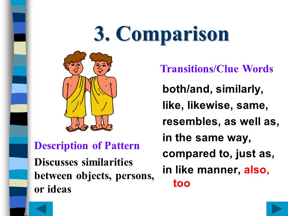 3. Comparison Transitions/Clue Words both/and, similarly,
