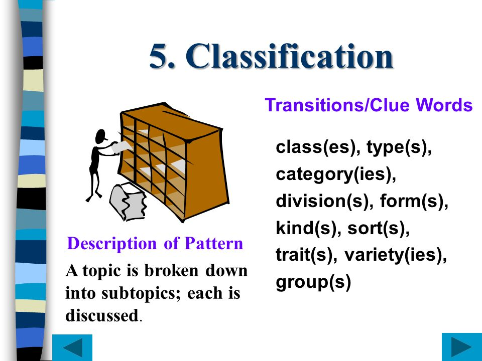 5. Classification Transitions/Clue Words class(es), type(s),