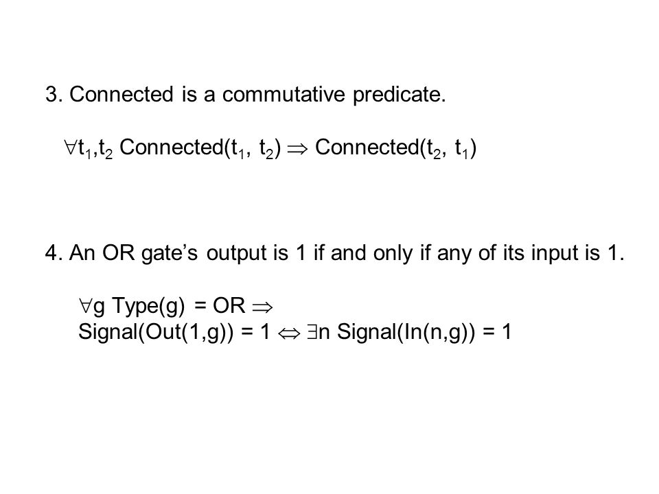 3. Connected is a commutative predicate.