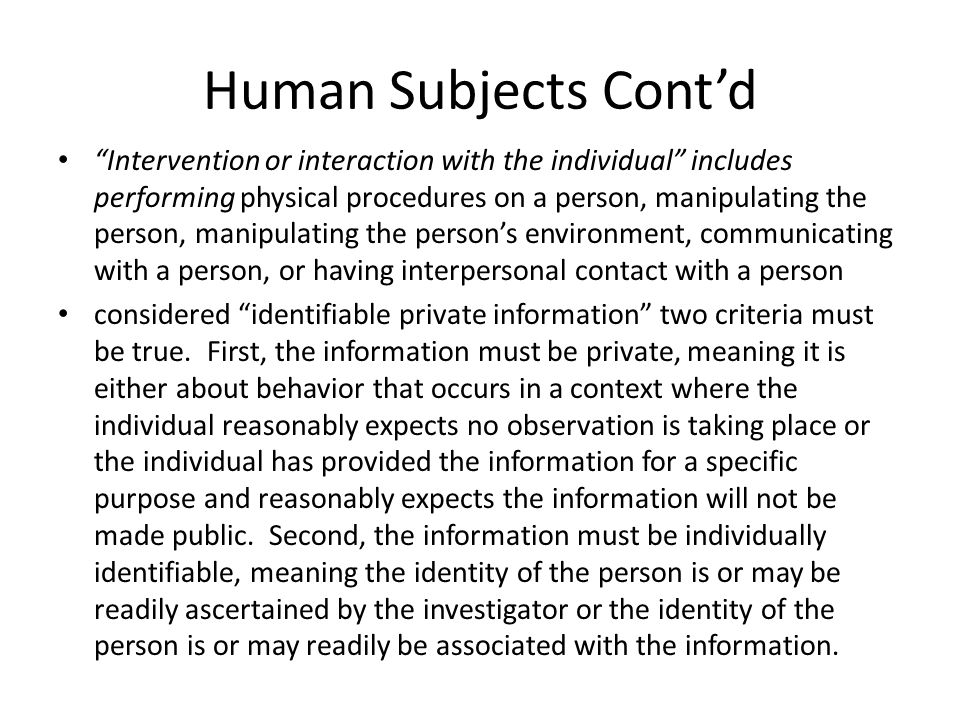 Human Subjects Cont'd