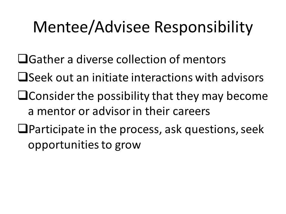Mentee/Advisee Responsibility