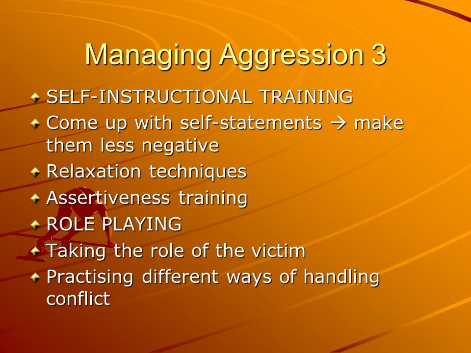 Managing Aggression 3 SELF-INSTRUCTIONAL TRAINING