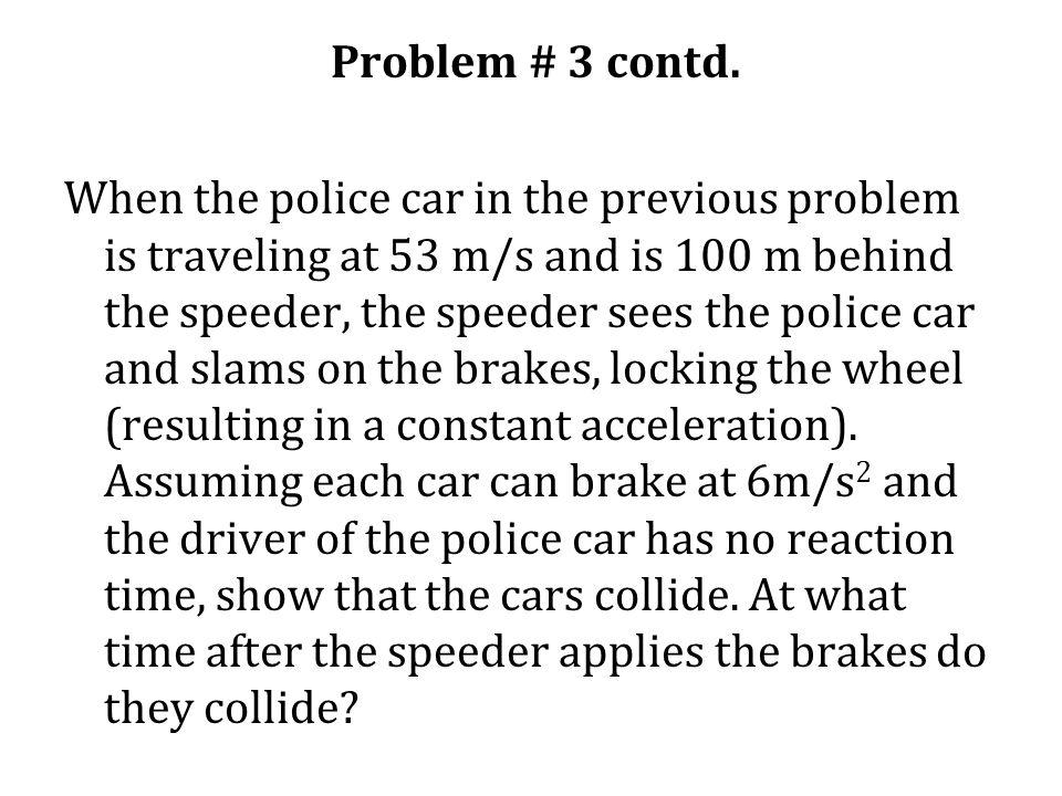 Problem # 3 contd.