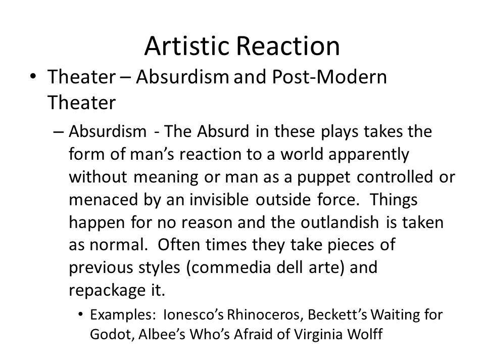 Artistic Reaction Theater – Absurdism and Post-Modern Theater