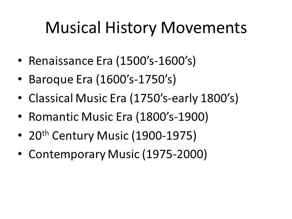 Musical History Movements