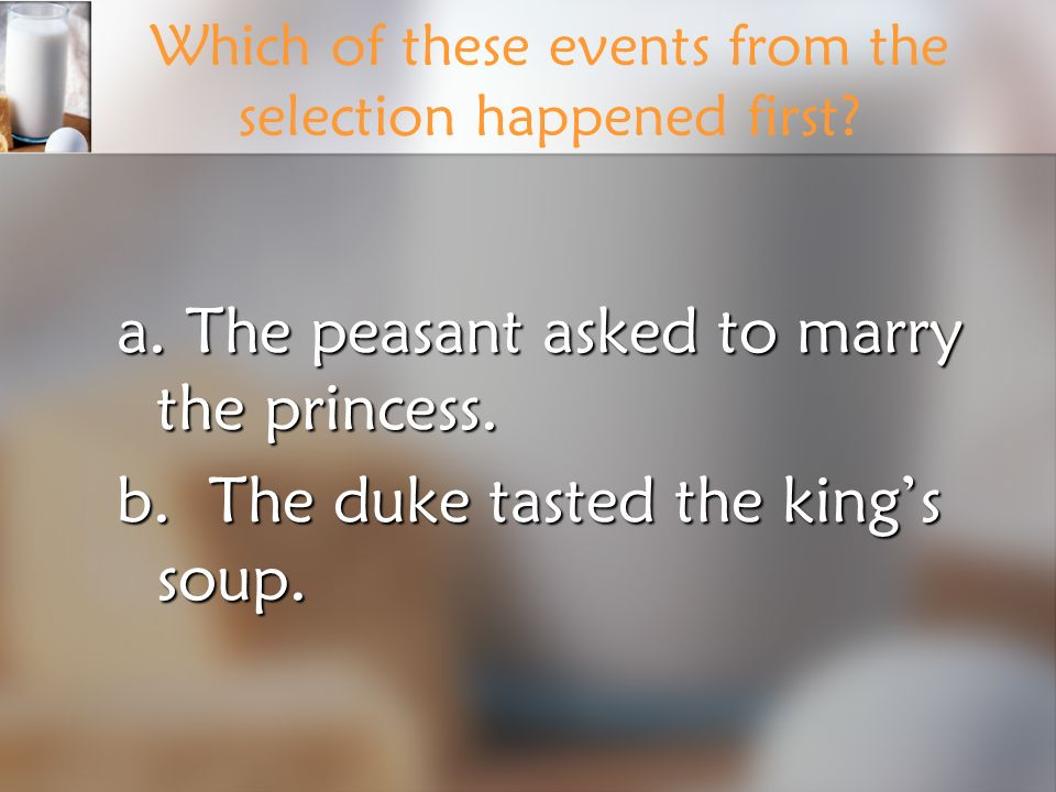 Which of these events from the selection happened first