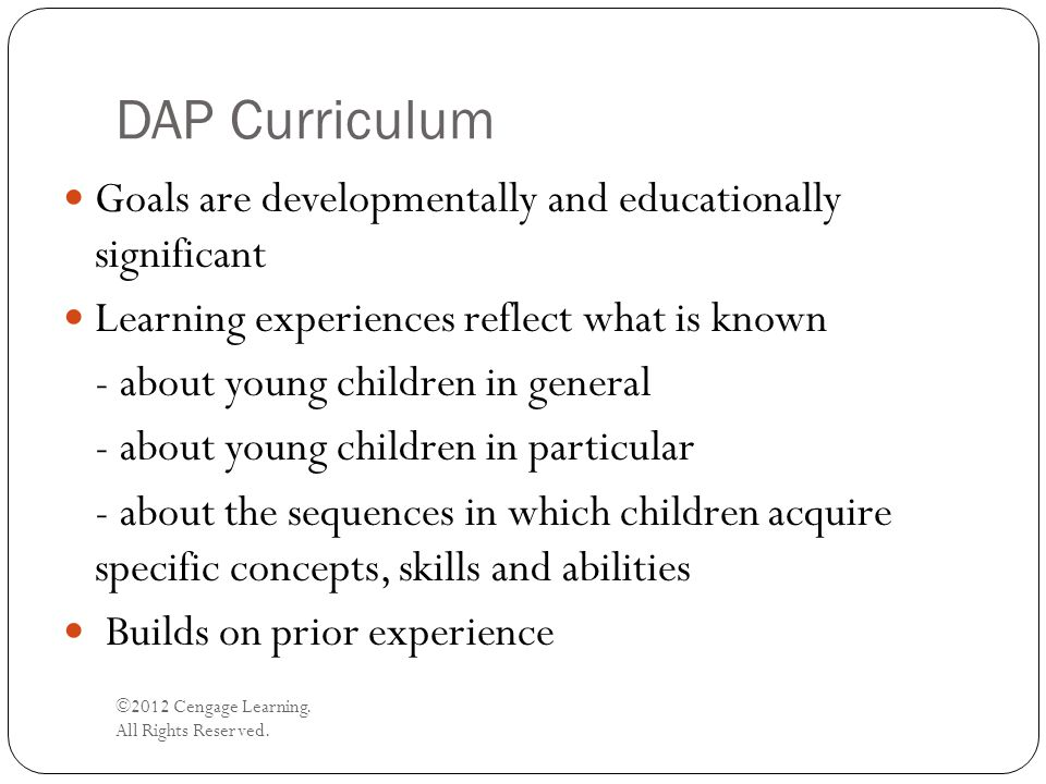 DAP Curriculum Goals are developmentally and educationally significant