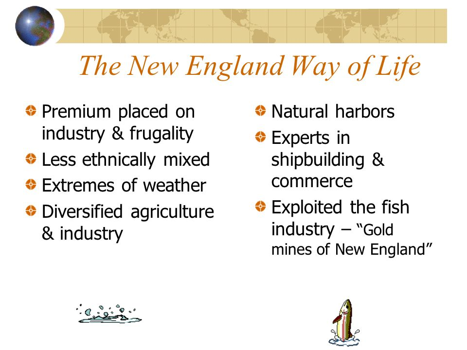 The New England Way of Life