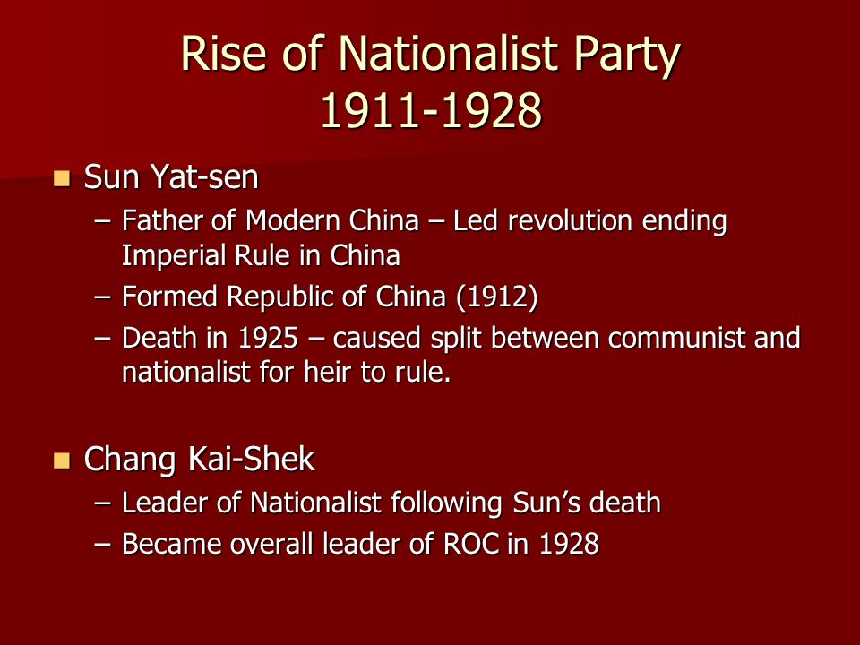 Rise of Nationalist Party 1911-1928