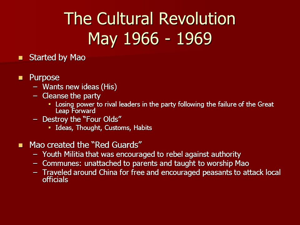 The Cultural Revolution May 1966 - 1969