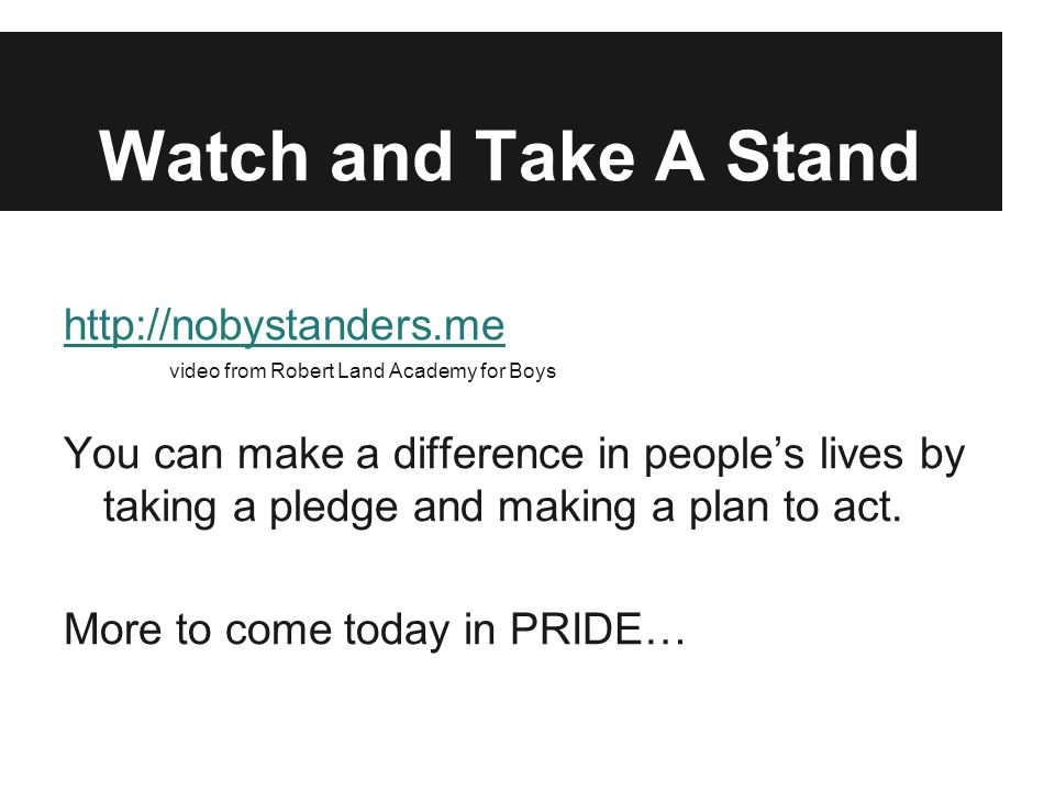 Watch and Take A Stand http://nobystanders.me