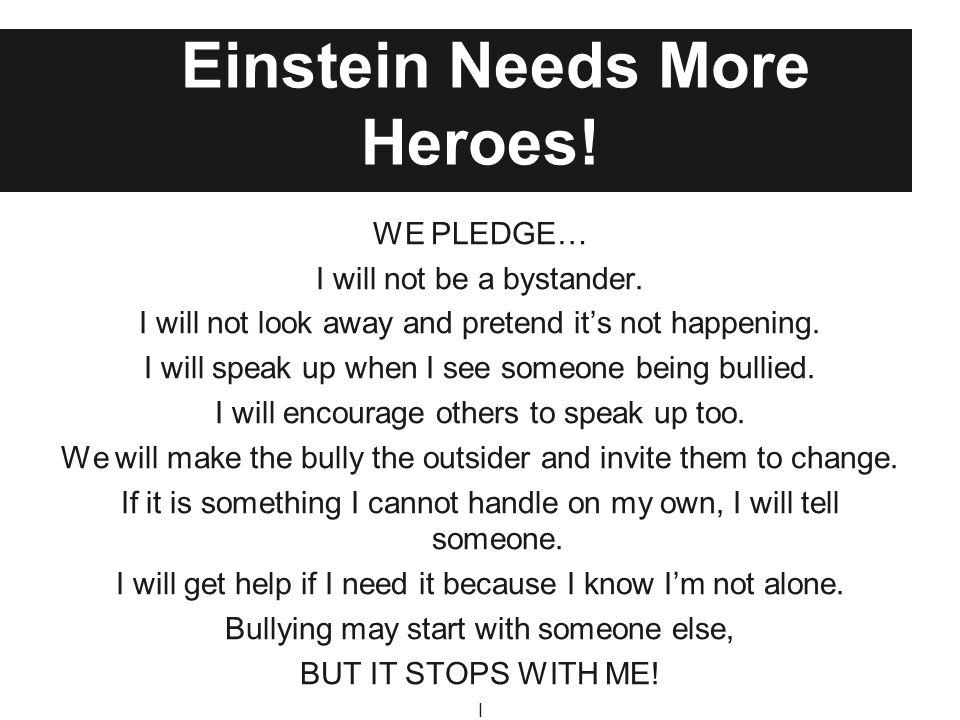 Einstein Needs More Heroes!