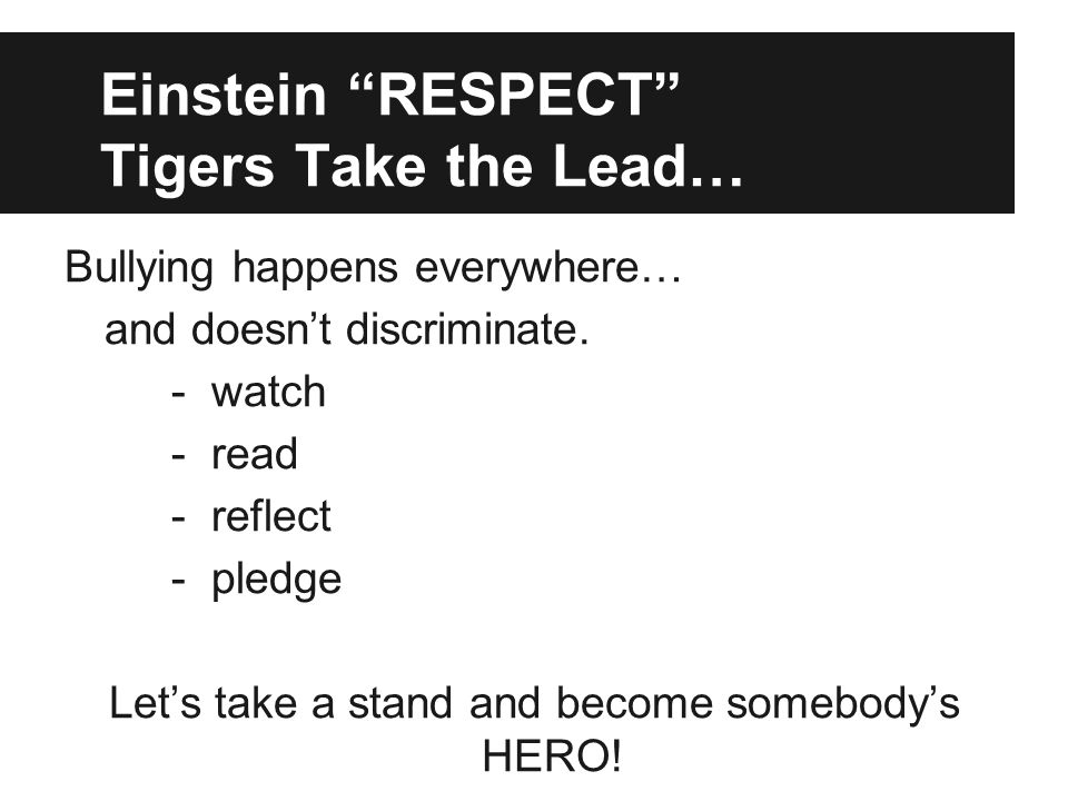 Einstein RESPECT Tigers Take the Lead…