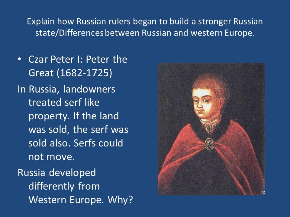 Czar Peter I: Peter the Great (1682-1725)