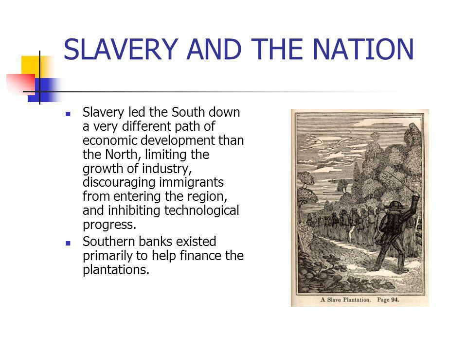 SLAVERY AND THE NATION