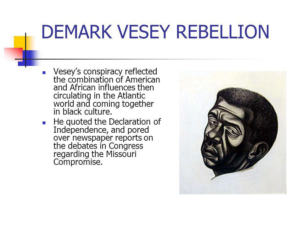 DEMARK VESEY REBELLION