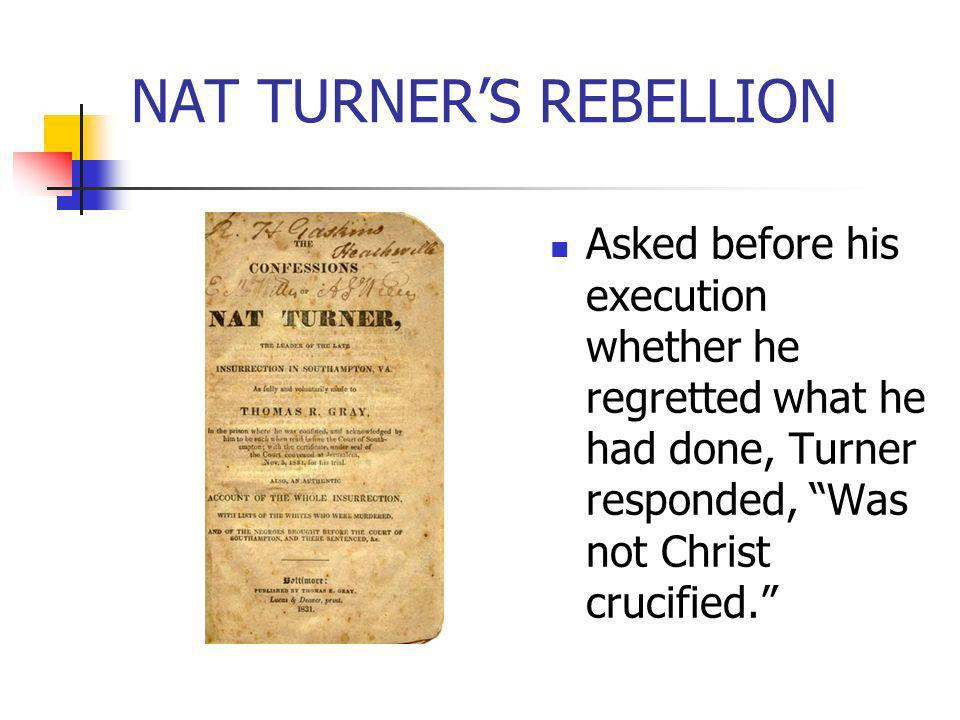 NAT TURNER'S REBELLION