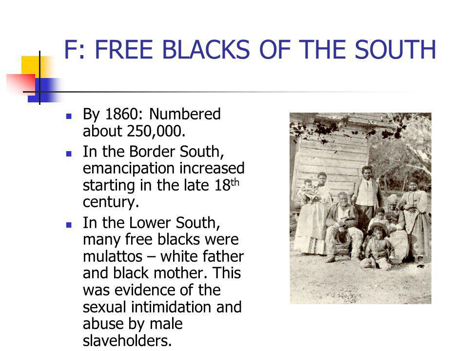 F: FREE BLACKS OF THE SOUTH