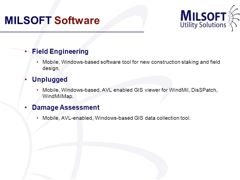 MILSOFT Software Field Engineering Unplugged Damage Assessment
