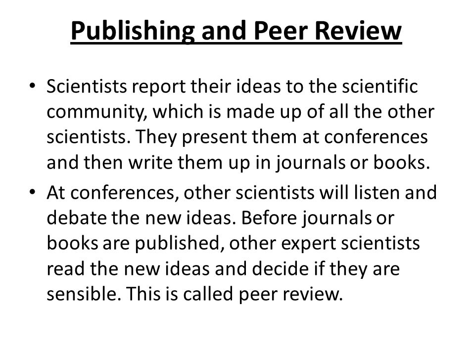 Publishing and Peer Review