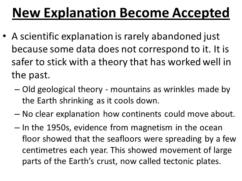 New Explanation Become Accepted