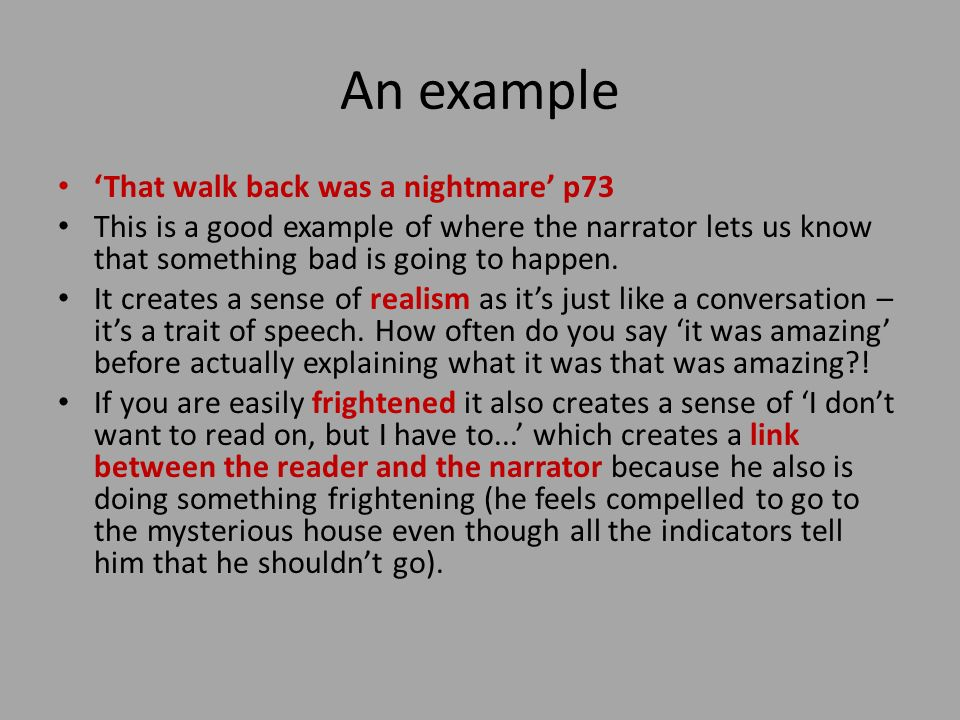 An example 'That walk back was a nightmare' p73