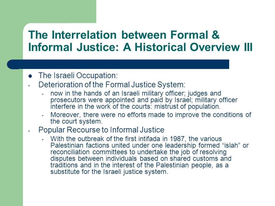 The Interrelation between Formal & Informal Justice: A Historical Overview III