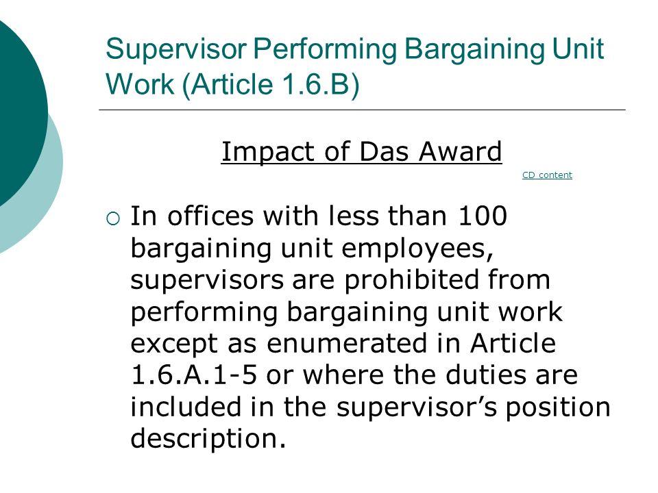 Supervisor Performing Bargaining Unit Work (Article 1.6.B)
