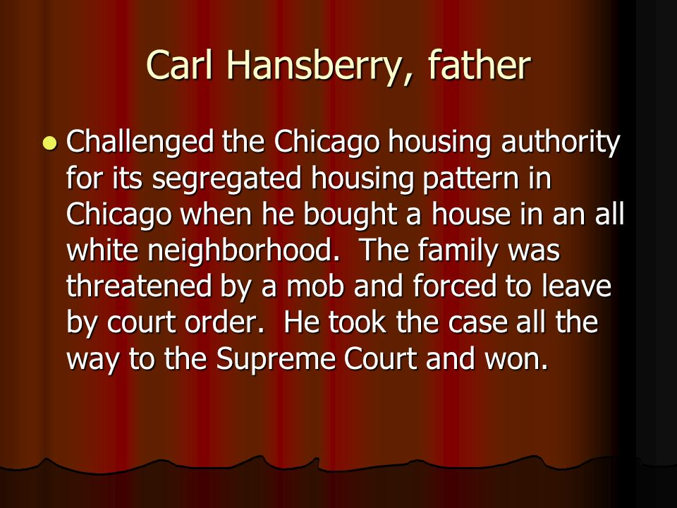 Carl Hansberry, father
