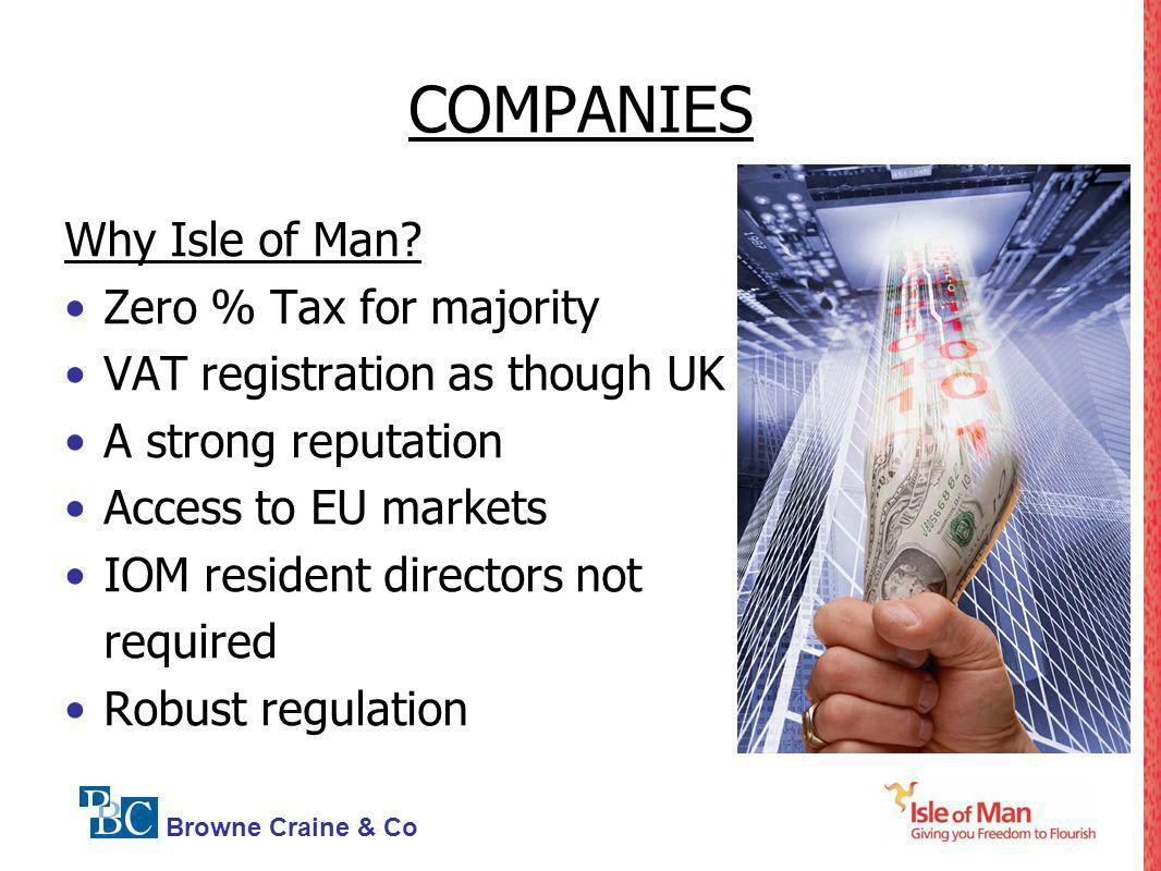 COMPANIES Why Isle of Man Zero % Tax for majority