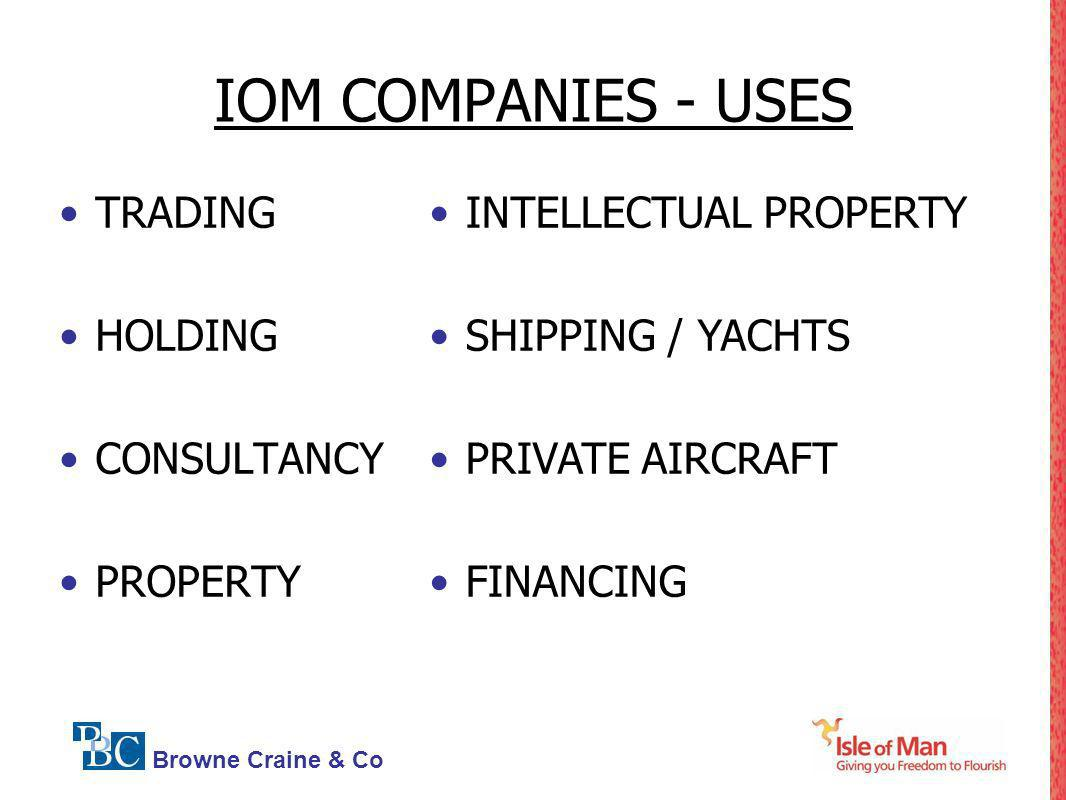 IOM COMPANIES - USES TRADING HOLDING CONSULTANCY PROPERTY