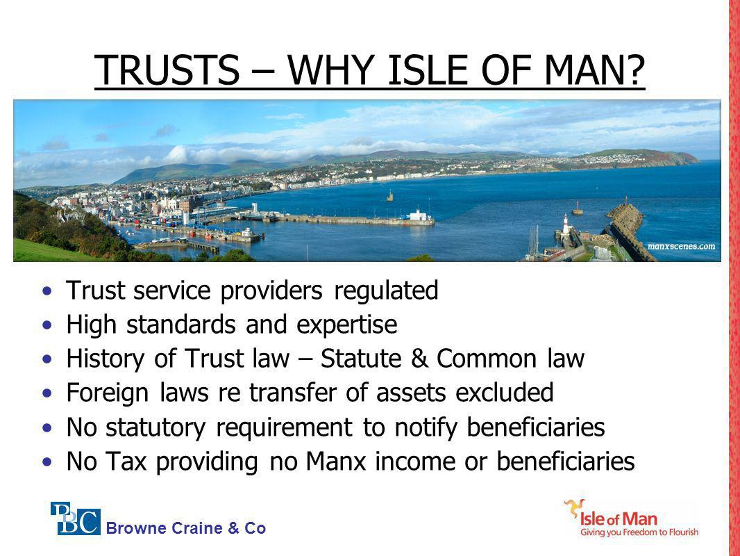 TRUSTS – WHY ISLE OF MAN Trust service providers regulated