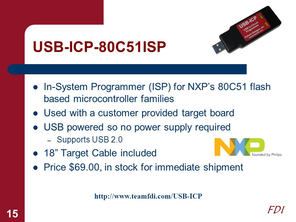 USB-ICP-80C51ISP In-System Programmer (ISP) for NXP's 80C51 flash based microcontroller families. Used with a customer provided target board.
