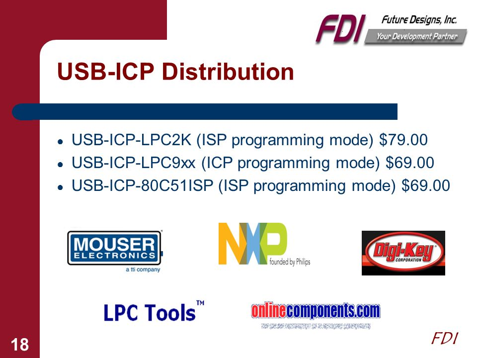 USB-ICP Distribution USB-ICP-LPC2K (ISP programming mode) $79.00