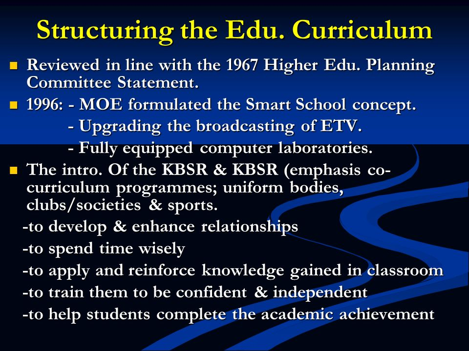 Structuring the Edu. Curriculum