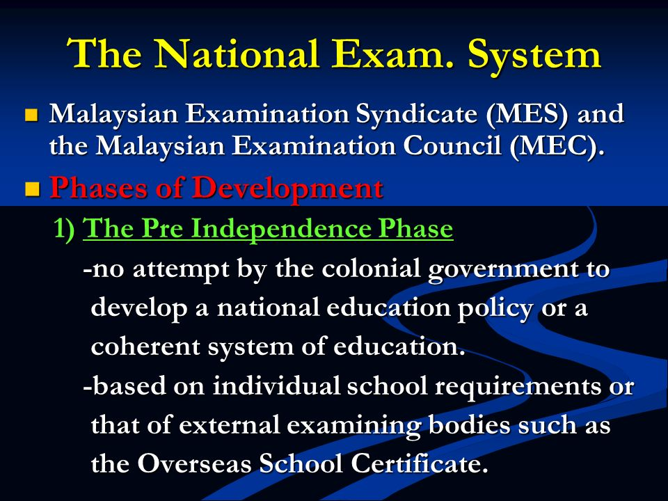 The National Exam. System