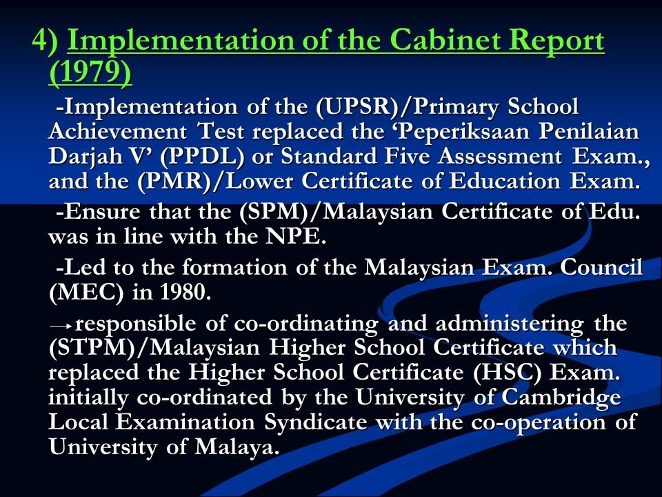 4) Implementation of the Cabinet Report (1979)