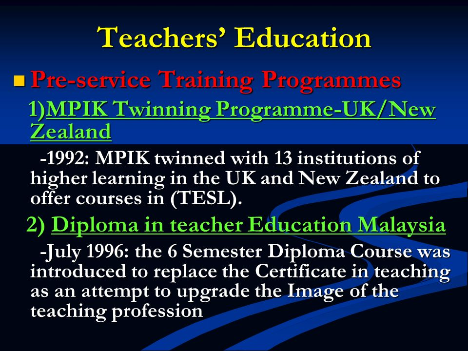 Teachers' Education Pre-service Training Programmes