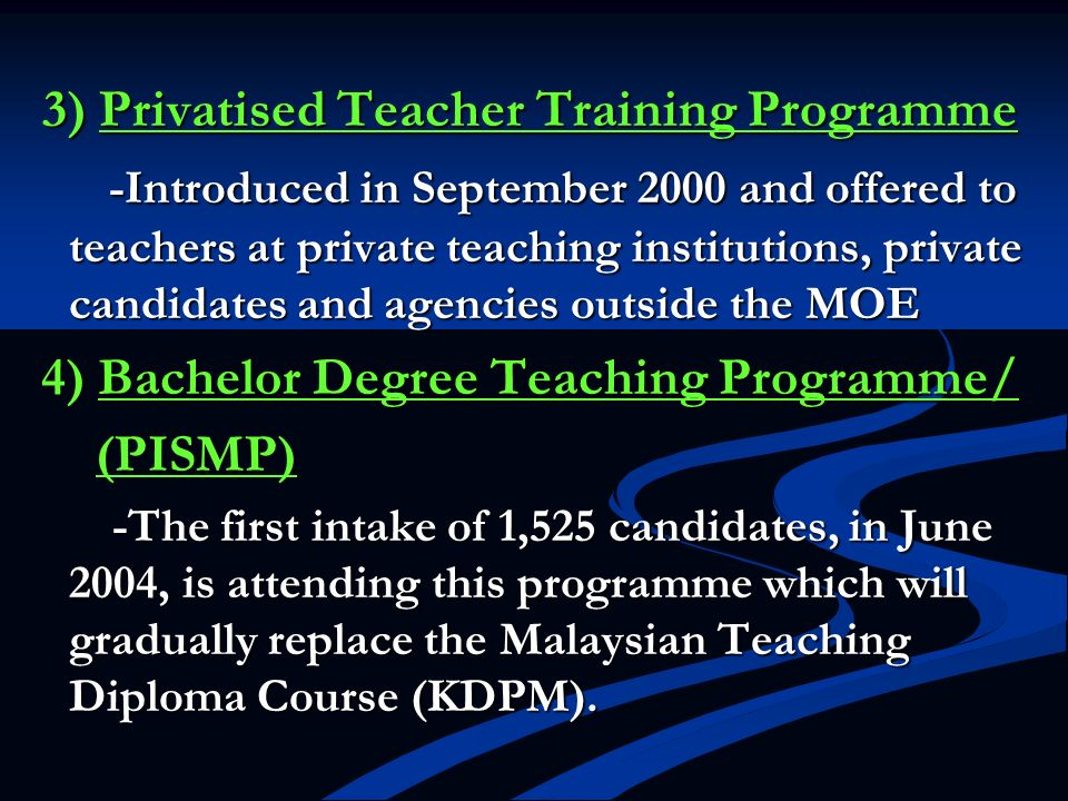 3) Privatised Teacher Training Programme