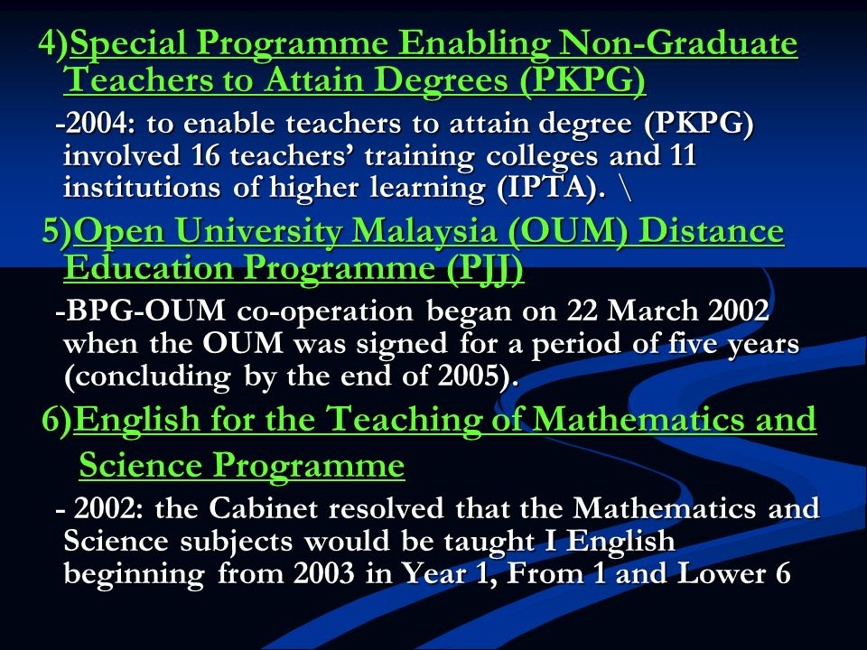 4)Special Programme Enabling Non-Graduate Teachers to Attain Degrees (PKPG)