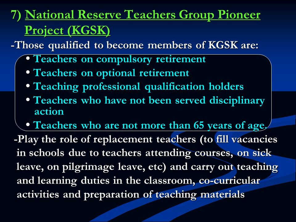 Project (KGSK) 7) National Reserve Teachers Group Pioneer